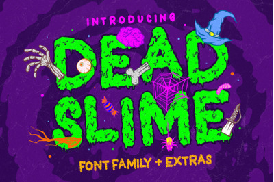 Dead Slime 6 Fonts + Extras 50 Illustrations