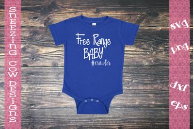 Free Range Baby  #crawler