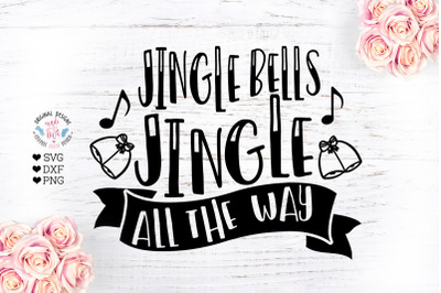 Jingle Bells Jingle All the Way