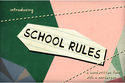 School Rules | a handwriting font