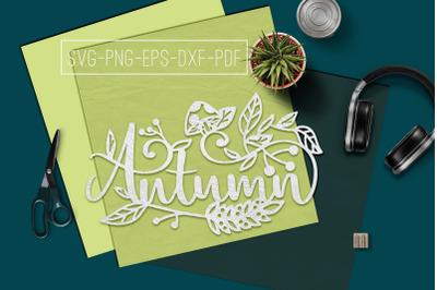 Autumn Papercut Template, Hello Fall Decor, Leaves SVG, PDF