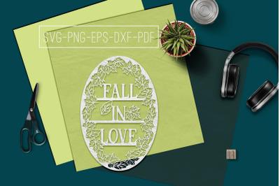 Fall In Love Papercut Template, Fall Decor, Leaves SVG, PDF