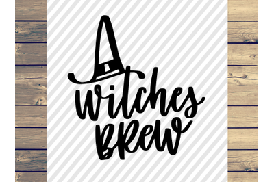 Witches Brew SVG For Cricut