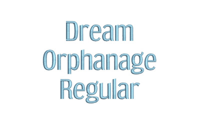 Dream Orphanage Regular 15 sizes embroidery font (RLA)