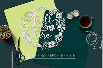 Fall Is here Papercut Template, Fall Decor, Leaves SVG, PDF