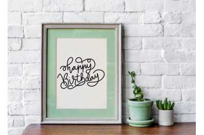 Hand drawn Vintage Happy Birthday Quote and Phrase - Birthday Letterin