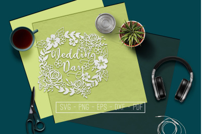 Wedding Day Papercut Template, Marriage Decor SVG, PDF, DXF