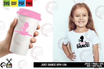 Ballerina SVG, Just dance svg, Favorite ballerina, SPH-126