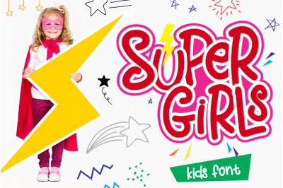 Super Girls Playfull Font
