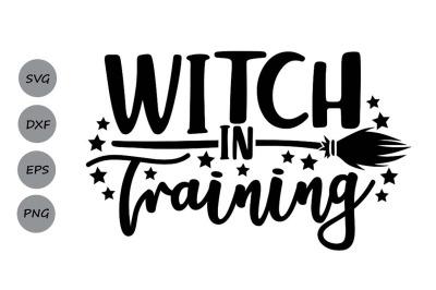 Witch in Training Svg, Halloween Svg, Witch Svg, Kids Halloween Svg.