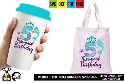Mermaid Birthday numbers, Fifth Birthday, Mermaid numbers SPH-190-5