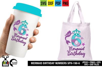 Mermaid Birthday numbers, Sixth Birthday, Mermaid numbers SPH-190-6