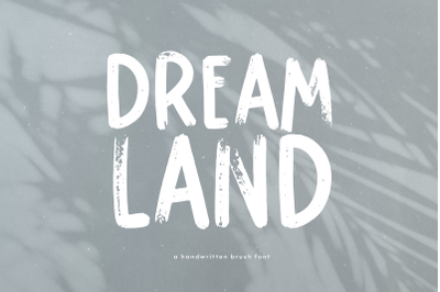 Dreamland - Handwritten Brush Font