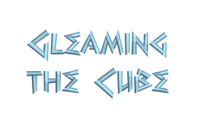 Gleaming the Cube 15 sizes embroidery font (RLA)