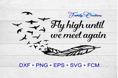 Fly High Til We Meet Again