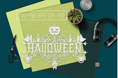 Halloween Sign Design Papercut Template, Spooky SVG, PDF