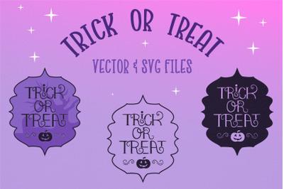 Trick or Treat Halloween vector & SVG files