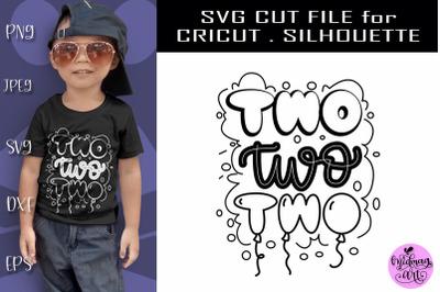 Two svg, 2nd birthday svg