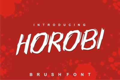 Horobi - Brush Font