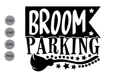 Broom Parking Svg, Halloween Svg, Witch Svg, Witch Broom Svg.