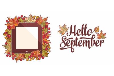 Hello September lettering phrase text. Autumn leaves frame