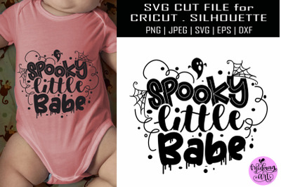Spooky little babe svg, baby halloween svg