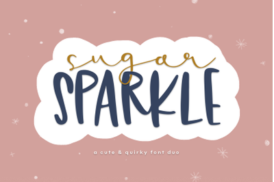 Sugar Sparkle - A Handwritten Font Duo