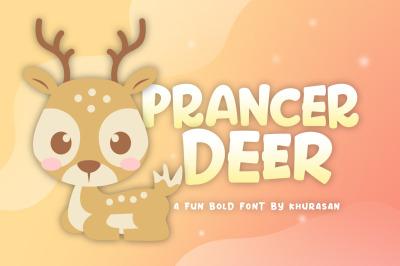 Prancer Deer