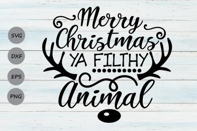 Merry Christmas Ya Filthy Animal Svg, Christmas Svg, Merry Christmas.