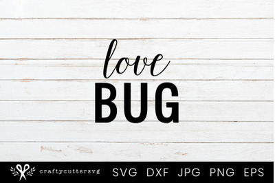 Love Bug Svg Cut File Clipart