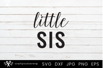 Little Sis Svg Cut File Little Sister Clipart