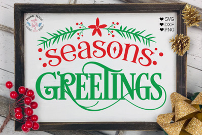 Seasons Greetings - Christmas Home Decor Cut File