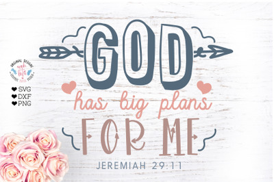 God Has Great Plans for Me - Nursery Decor Cut File