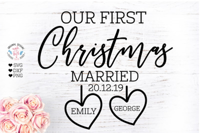Our First Christmas married - Christmas Home Decor Cut File