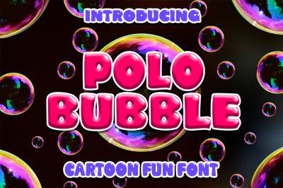 Polo Bubble