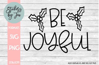 Be Joyful SVG