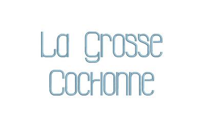 La Grosse Cochonne 15 sizes embroidery fonts