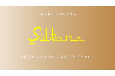 Sultana / Arabic Fauxlang Font