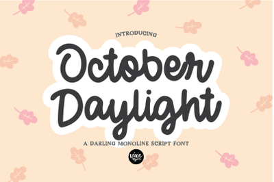 OCTOBER DAYLIGHT a Bold Script Hand Lettered Font