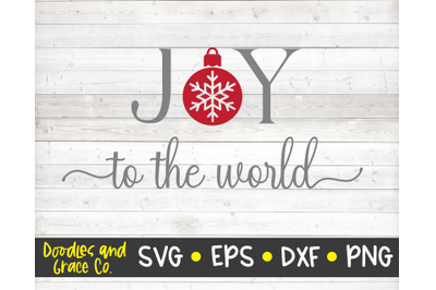 Joy to the World SVG - Christmas SVG - SVG, DXF, EPS, PNG