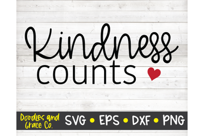 Kindness Counts SVG - Be Kind Quote - SVG, DXF, PNG, EPS