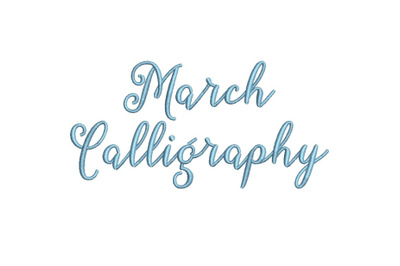 March Calligraphy 15 sizes embroidery font (MHA)