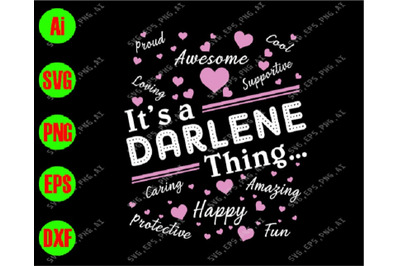 It's a darlene thing, caring svg, happy, fun svg, awesome svg, cutfile