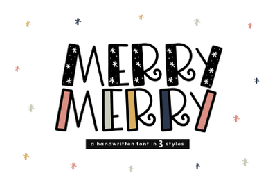 Merry Merry - A Fun Handwritten Font in Three Styles!
