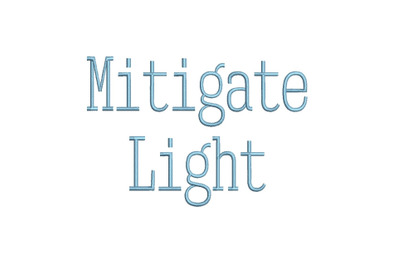 Mitigate Light 15 sizes embroidery font (RLA)