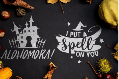Halloween SVG Quotes: I Put a Spell On You / Alohomora