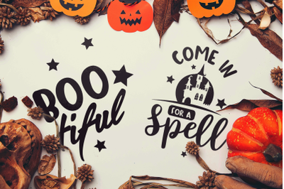 Halloween SVG Quotes: Boo-tiful / Come in for a Spell