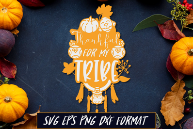 Thankful for My Tribe Thanksgiving SVG Cut File