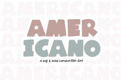Americano - A Big & Bold Handwritten Font
