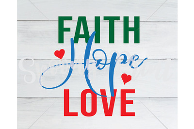 Faith Hope Love SVG
